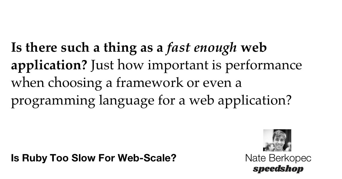 Is Ruby Too Slow For Web-Scale?